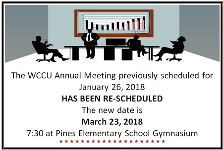 The WCCU Annual Meeting has been rescheduled for March 23rd